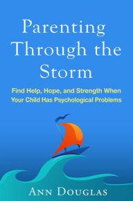 Parenting through the Storm